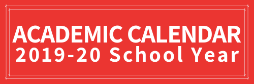 Red background, white text, reads Academic Calendar 2019-20 School Year